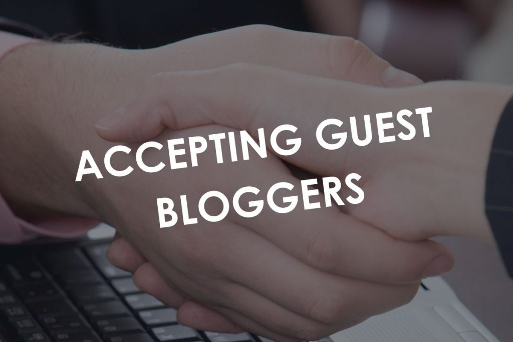 Accepting Guest Bloggers