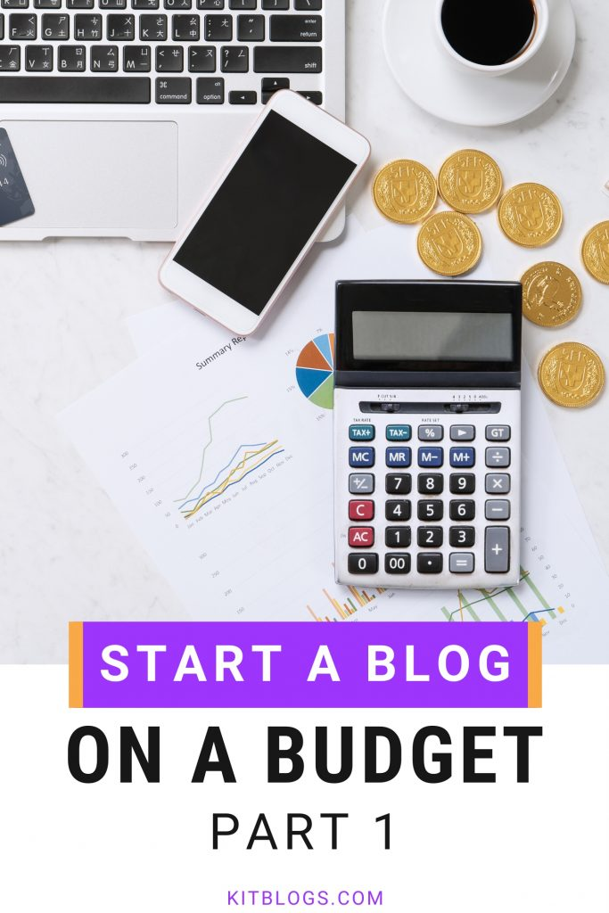 Start A Blog On A Budget Part 1 (Pinterest image)