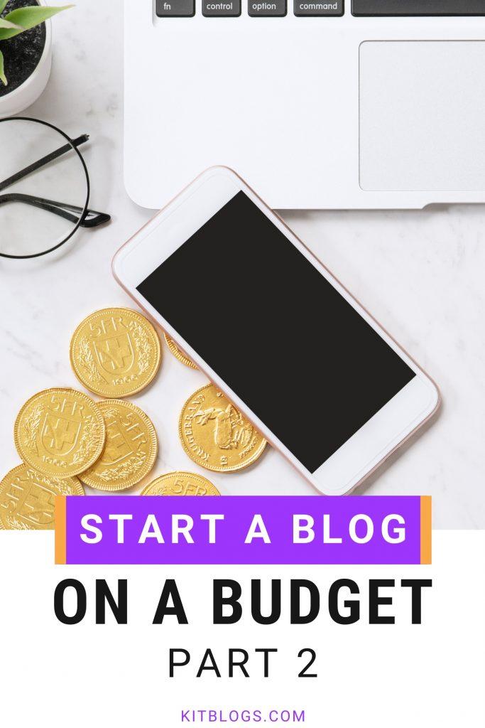 Start A Blog On A Budget: Part 2 (Pinterest image)