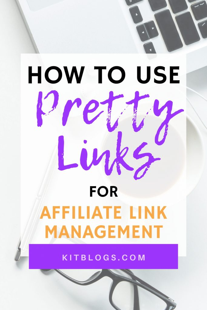 How to use Pretty Links for Affiliate Link Management