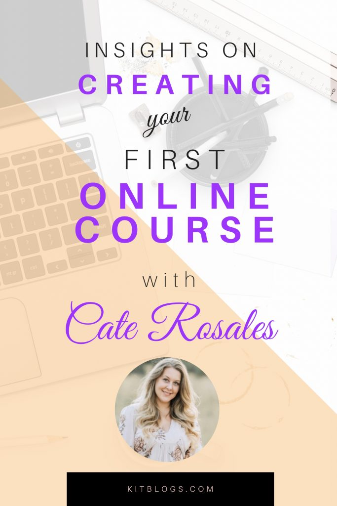 Insights on creating your first online course with Cate Rosales Pinterest image