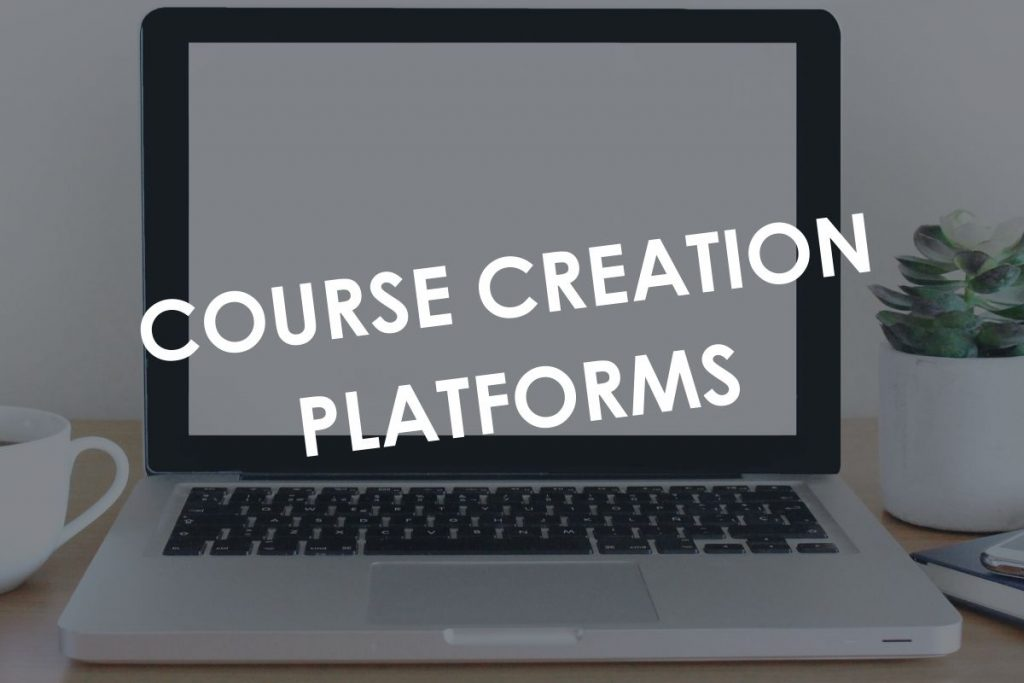 Course Creation Platforms