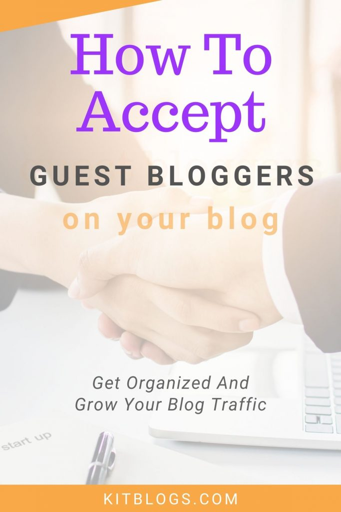 How to accept guest bloggers on your blog