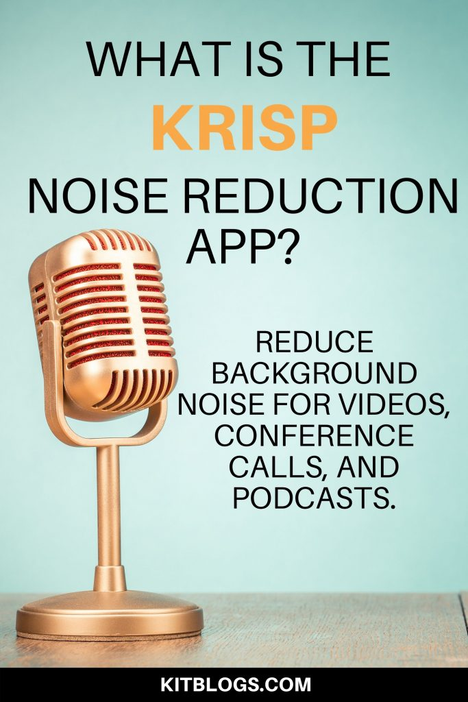 Krisp noise reduction app (pinterest image)