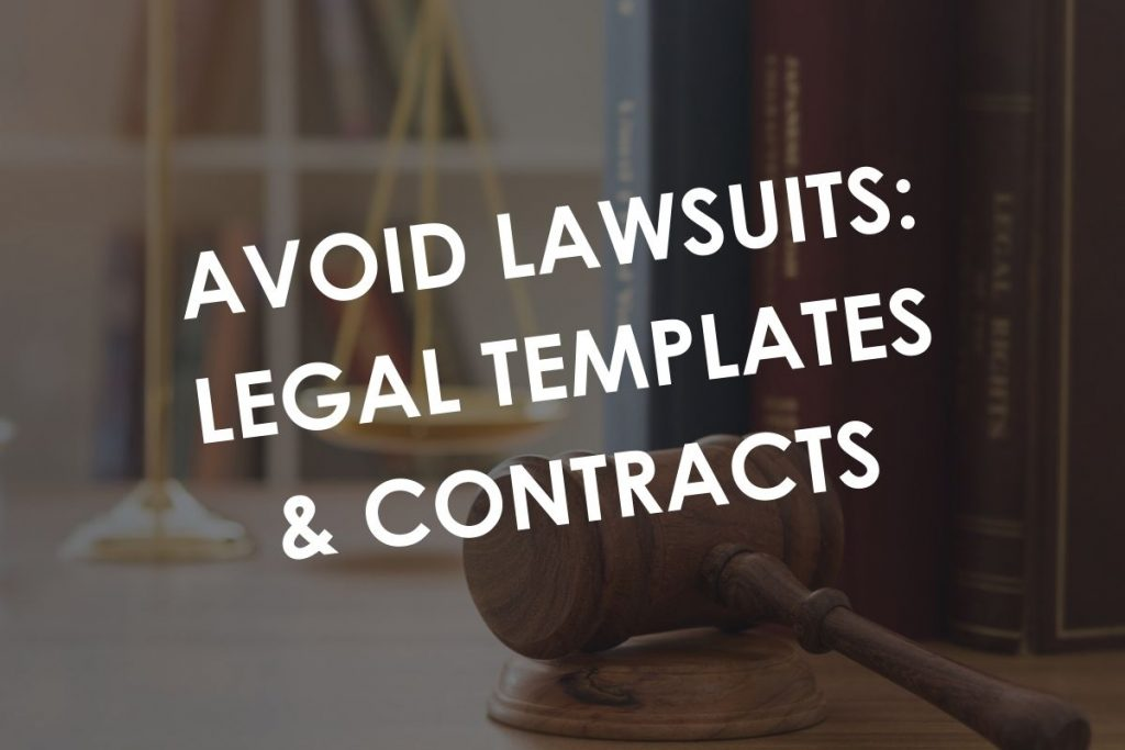 Avoid Lawsuits: legal templates & contracts