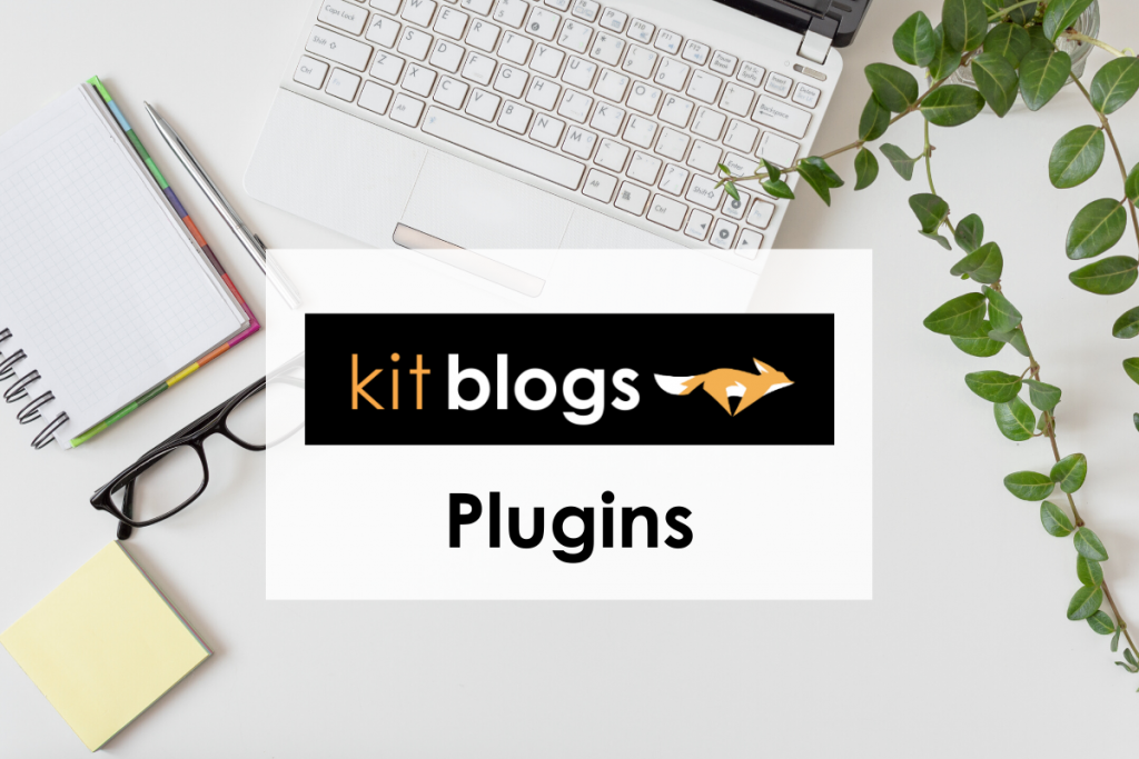 Recommended Plugins from KitBlogs over image of laptop and plant