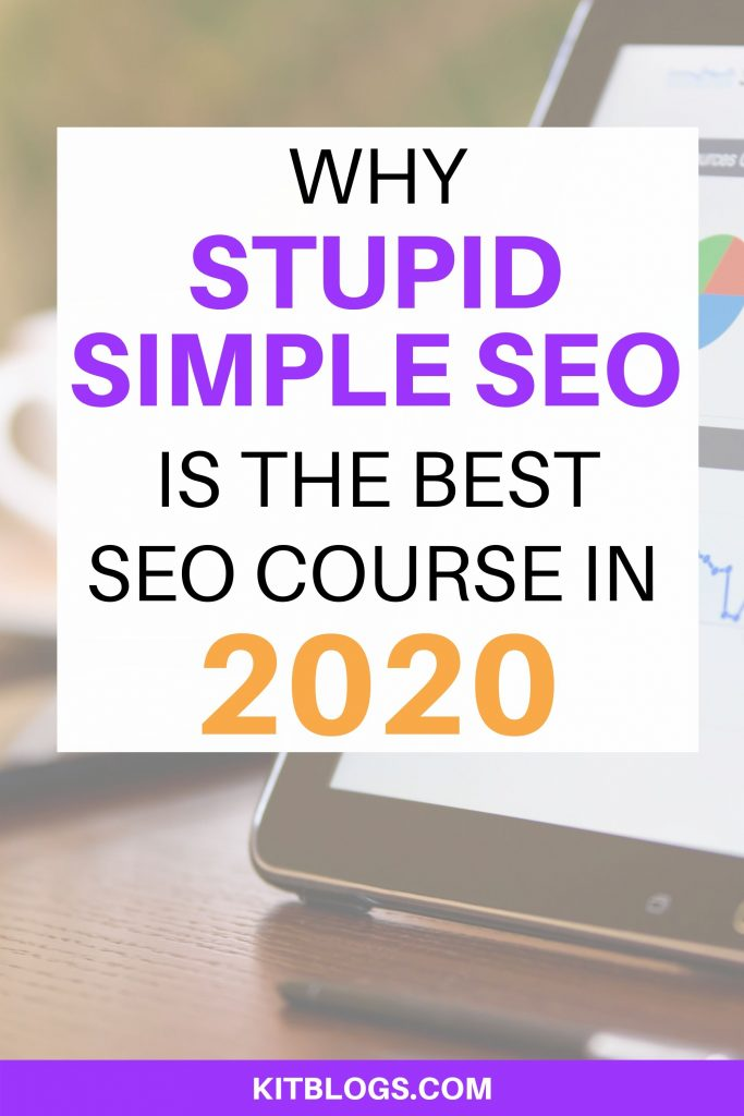 Why Stupid Simple SEO is the best SEO course in 2020
