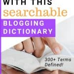 Lose the overwhelm with this searchable blogging dictionary by KitBlogs.com