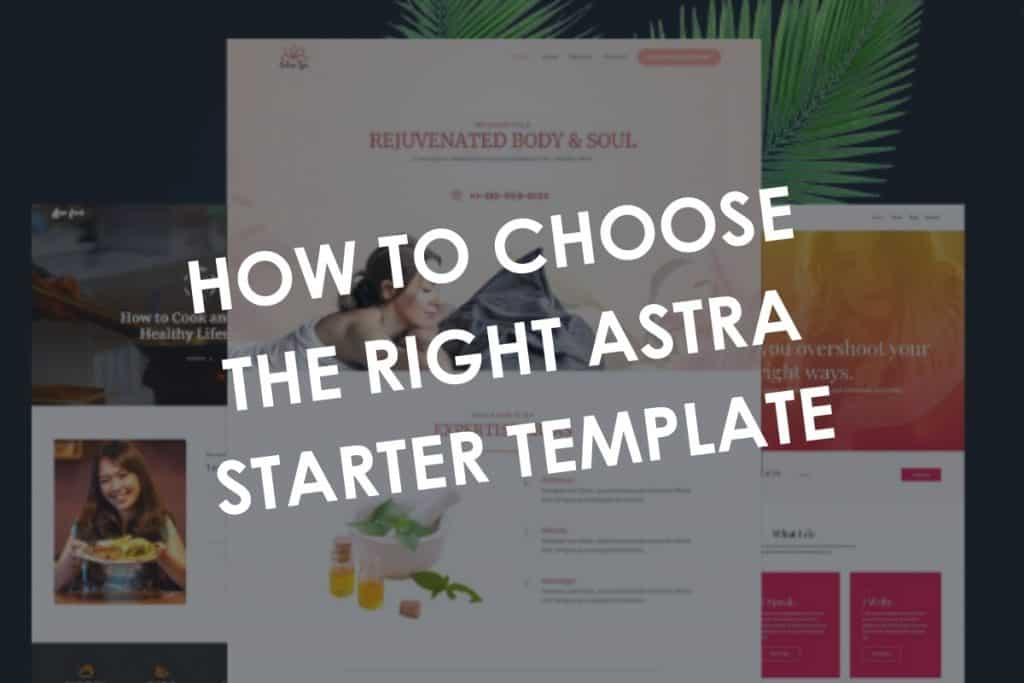 How to choose the right Astra Starter Template